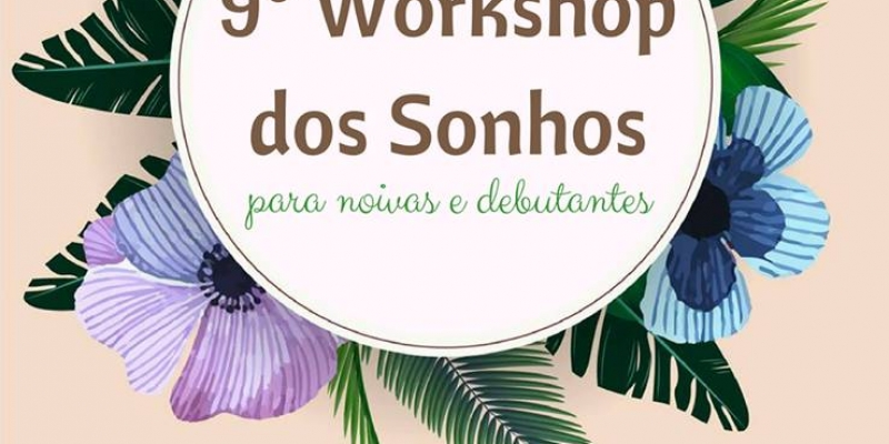 <strong>[Saiu no Trip For Bride]</strong> 9o Workshop dos Sonhos
